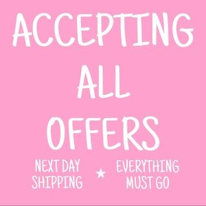 accepting ANY offers